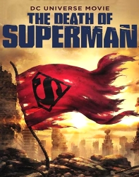 دانلود انیمیشن مرگ سوپرمن The Death of Superman 2018 دوبله فارسی