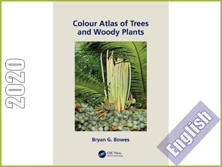 اطلس رنگی گیاهان چوبی و درختان  Colour Atlas of Woody Plants and Trees