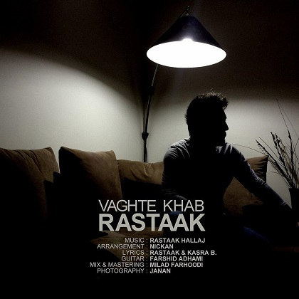رستاک - وقت خواب, Rastaak