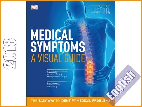 کتاب علائم پزشکی: راهنمای تصویری برای شناسایی آسان مشکلات پزشکی  Medical Symptoms: A Visual Guide: The Easy Way to Identify Medical Problems