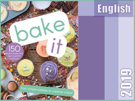 بیش از 150 دستور پخت کیک برای کودکان، از کوکی های ساده تا کیکهای خلاقانه  Bake It: More Than 150 Recipes for Kids