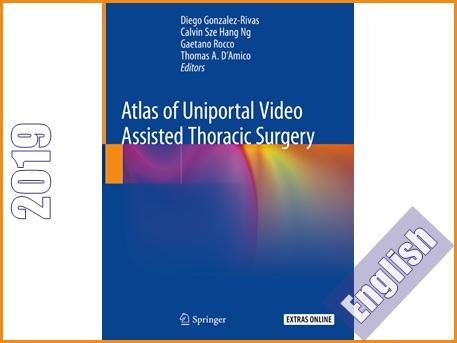 اطلس جراحی قفسه سینه به کمک ویدئو یونی پورتال  Atlas of Uniportal Video Assisted Thoracic Surgery