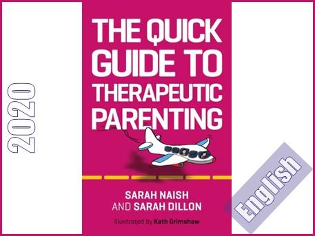 راهنمای تصویری فرزندپروری درمانی  The Quick Guide to Therapeutic Parenting: A Visual Introduction (Therapeutic Parenting)
