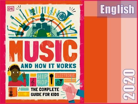 """کتاب """"موسیقی و نحوه عملکرد آن: یک راهنمای کامل برای کودکان""""  Music and How it Works: The Complete Guide for Kids"""