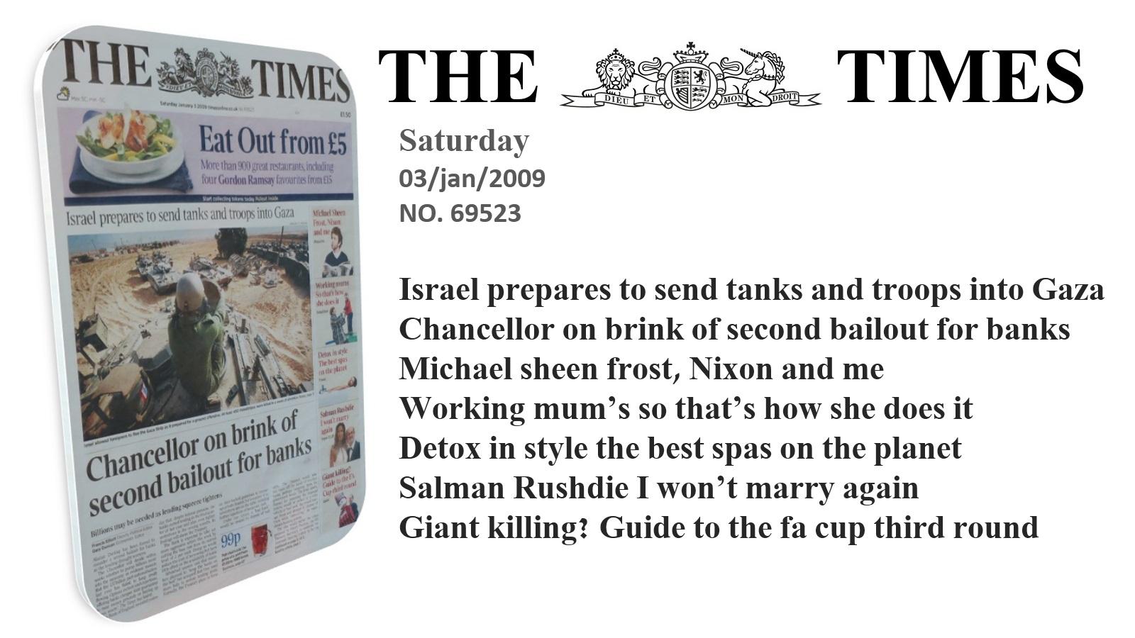 لزوم بررسی و تحلیل تمام تیترهای نشریه تایمز در مورخ ۳ ژانویه ۲۰۰۹