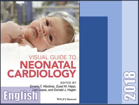 کتاب راهنمای تصویری کاردیولوژی نوزادان  Visual guide to neonatal cardiology