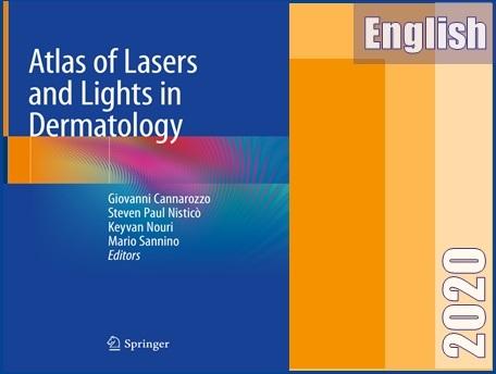 اطلس لیزر و پرتوها در درماتولوژی  Atlas of Lasers and Lights in Dermatology