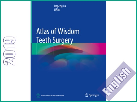 اطلس جراحی دندان عقل  Atlas of Wisdom Teeth Surgery