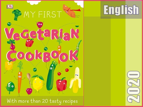 اولین کتاب آشپزی گیاهی من  My First Vegetarian Cookbook