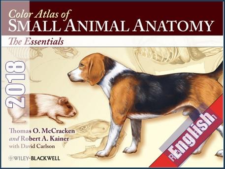 اطلس رنگی آناتومی حیوانات کوچک- مفاهیم ضروری  Color Atlas of Small Animal Anatomy: The Essentials