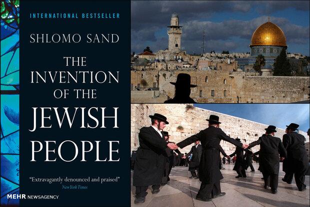 تاریخ جعلی یهود چطور خلق شد/کتاب ضداسرائیلی نویسنده اسرائیلی