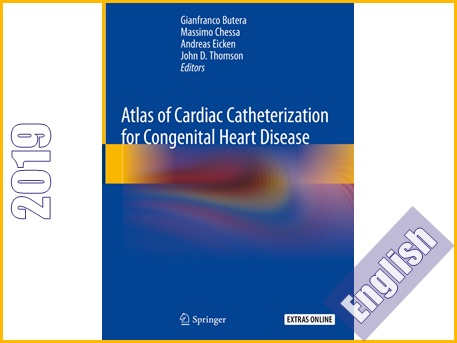 اطلس کاتتریزاسیون قلب برای بیماری مادرزادی قلب  Atlas of Cardiac Catheterization for Congenital Heart Disease