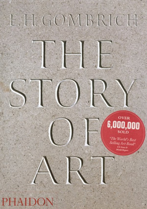 Story of Art ; Gombrich