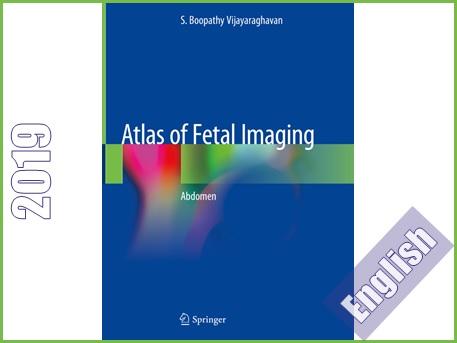 اطلس تصویربرداری جنین: شکم  Atlas of Fetal Imaging: Abdomen